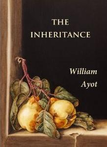 THE INHERITANCE William Ayot (Poetry) + P&P